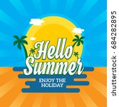 hello summer with beach... | Shutterstock .eps vector #684282895