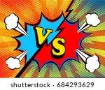 versus vs. fight backgrounds... | Shutterstock .eps vector #684293629