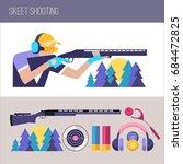 shooting skeet.  set of design...   Shutterstock .eps vector #684472825