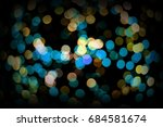 the bokeh lights are made up of ... | Shutterstock . vector #684581674