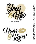 you and me forever and hugs and ... | Shutterstock .eps vector #684619324