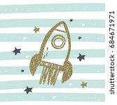hand drawn rocket print. dream... | Shutterstock .eps vector #684671971