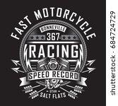 motorcycle racing typography ... | Shutterstock .eps vector #684724729