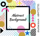 abstract artistic background in ... | Shutterstock .eps vector #684752731