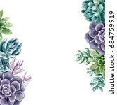 succulents painted with... | Shutterstock . vector #684759919