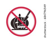 prohibitory sign with a picture ... | Shutterstock .eps vector #684796549