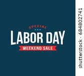special labor day weekend sale... | Shutterstock .eps vector #684802741