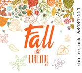 autumn full leaves poster with... | Shutterstock . vector #684842551