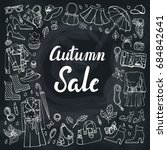 autumn womens clothing doodle... | Shutterstock . vector #684842641