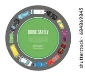 drive safely poster in flat... | Shutterstock .eps vector #684869845