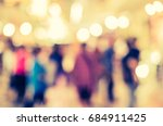 abstract blur image of people... | Shutterstock . vector #684911425