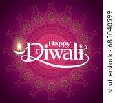 diwali festival. vector... | Shutterstock .eps vector #685040599