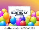 vector happy birthday concept... | Shutterstock .eps vector #685060105