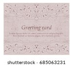 elegant vintage greeting card...   Shutterstock .eps vector #685063231