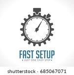 logo   fast setup   just one... | Shutterstock .eps vector #685067071