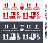 this side up icon. this way up... | Shutterstock .eps vector #685075759