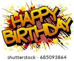 happy birthday   comic book... | Shutterstock .eps vector #685093864