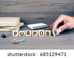 purpose. wooden letters on dark ... | Shutterstock . vector #685129471