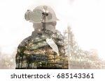 double exposure of engineer or... | Shutterstock . vector #685143361