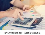 close up hand woman calculating ... | Shutterstock . vector #685198651