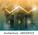 3d render concept of oil prices | Shutterstock . vector #685209319