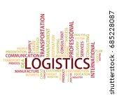 logistics tag cloud  vector | Shutterstock .eps vector #685228087