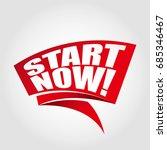 start now labels banners | Shutterstock .eps vector #685346467