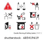 candle fire safety labeling.... | Shutterstock .eps vector #685419619