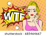 pop of cartoon woman with... | Shutterstock . vector #685464667