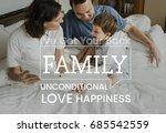 family parentage home love... | Shutterstock . vector #685542559