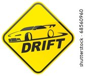 race drift car warning sign.... | Shutterstock .eps vector #68560960