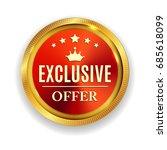 exclusive offer golden medal... | Shutterstock .eps vector #685618099