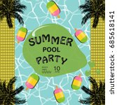 summer pool party poster... | Shutterstock .eps vector #685618141