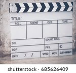 the slate film is used to film... | Shutterstock . vector #685626409