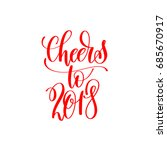 cheers to 2018 red hand... | Shutterstock .eps vector #685670917