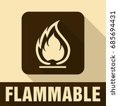 flammable symbol. fire icon.... | Shutterstock .eps vector #685694431