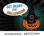 get ready for halloween text... | Shutterstock .eps vector #685737499