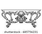 exquisite baroque console table ... | Shutterstock .eps vector #685756231