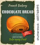 french  chocolate bread poster... | Shutterstock .eps vector #685768495