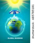 global warming poster with... | Shutterstock .eps vector #685785181