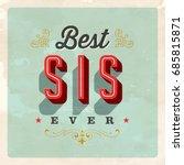 vintage style postcard   best... | Shutterstock .eps vector #685815871