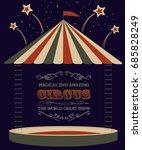 a festive retro circus poster... | Shutterstock .eps vector #685828249