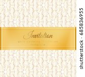 luxury wedding invitation... | Shutterstock .eps vector #685836955