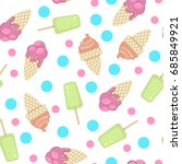 pattern with ice cream and... | Shutterstock .eps vector #685849921