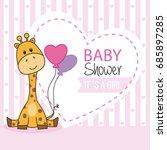 baby shower girl. cute giraffe | Shutterstock .eps vector #685897285