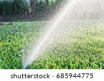 close up sprinklers spraying... | Shutterstock . vector #685944775