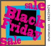 black friday. sale. paper on a... | Shutterstock .eps vector #686254471