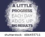 fitness motivation quote | Shutterstock . vector #686455711