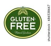 gluten free natural goodness... | Shutterstock .eps vector #686538667