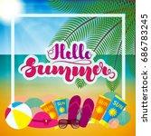 """hand lettering """"hello summer""""...   Shutterstock .eps vector #686783245"""